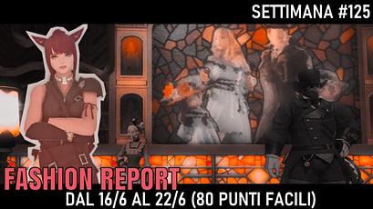 Fashion Report - Settimana 125
