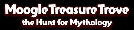Moogle Treasure Trove the Hunt for Mythology