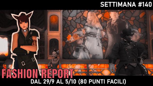 Fashion Report - Settimana 140
